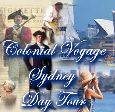 Colonial Voyage, Sydney Day Tour